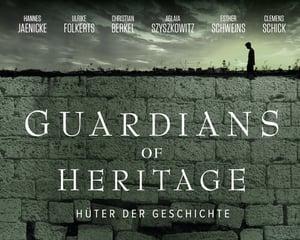 Guardians of Heritage - Hüter der Geschichte (CR: A+E Networks)